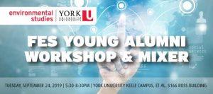 FES Young Alumni Workshop & Mixer @ Et Al. (S166 Ross Building, Keele Campus)